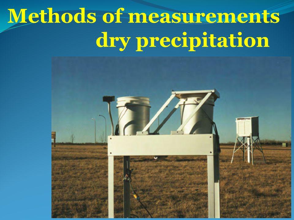 Methods of measurements dry precipitation