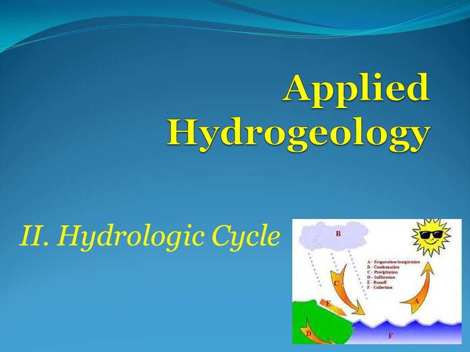 II. Hydrologic Cycle