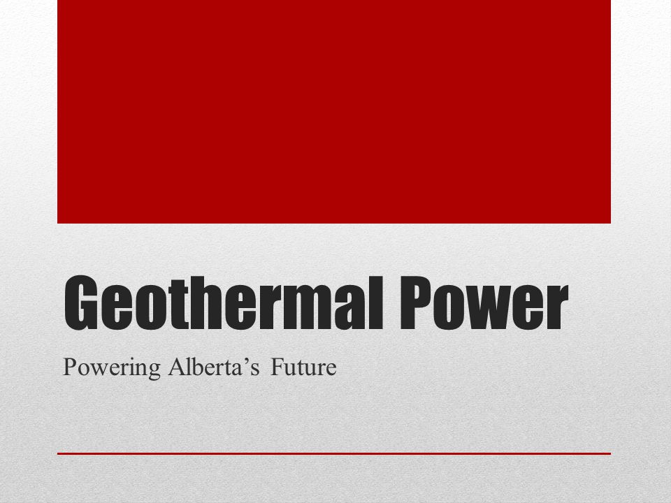 Geothermal Power Powering Alberta's Future