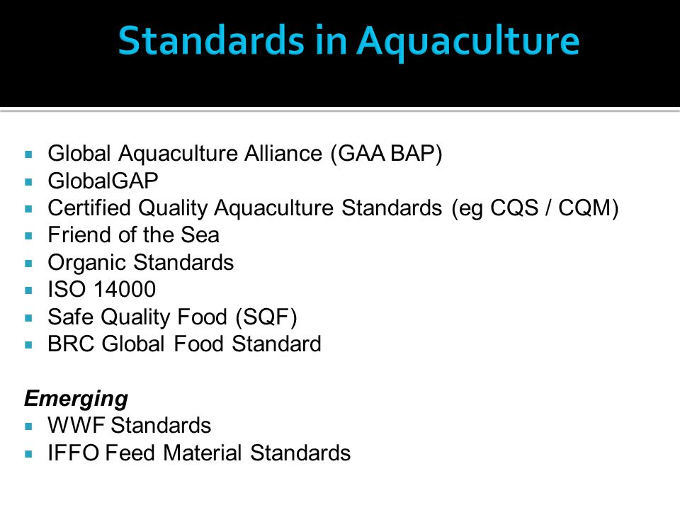 Allow IFFO members to demonstrate: Responsible sourcing practices Differentiate their products from irresponsibly produced fishmeal and fish oil Encourage improvements in responsible practice Based on FAO Code of Responsible Fishing (responsible sourcing)