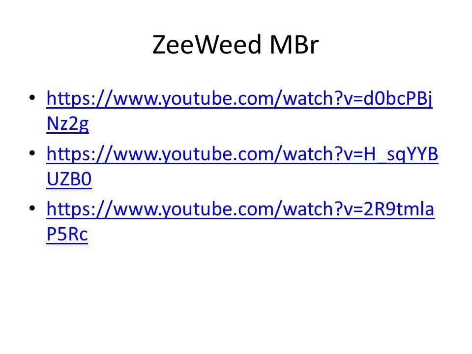 ZeeWeed MBr https://www.youtube.com/watch?v=d0bcPBj Nz2g https://www.youtube.com/watch?v=d0bcPBj Nz2g https://www.youtube.com/watch?v=H_sqYYB UZB0 https://www.youtube.com/watch?v=H_sqYYB UZB0 https://www.youtube.com/watch?v=2R9tmla P5Rc https://www.youtube.com/watch?v=2R9tmla P5Rc