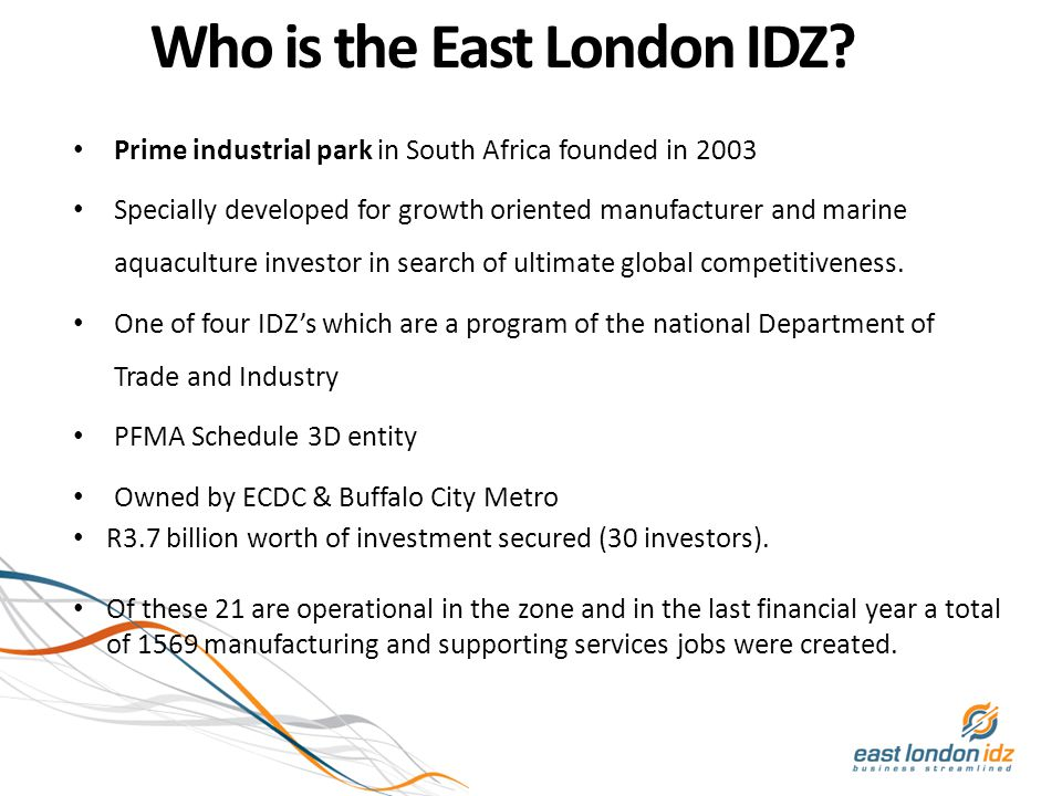 Who is the East London IDZ.