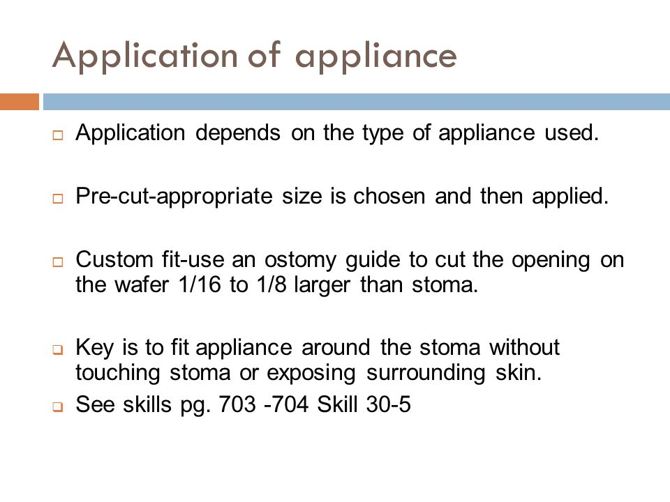Application of appliance  Application depends on the type of appliance used.