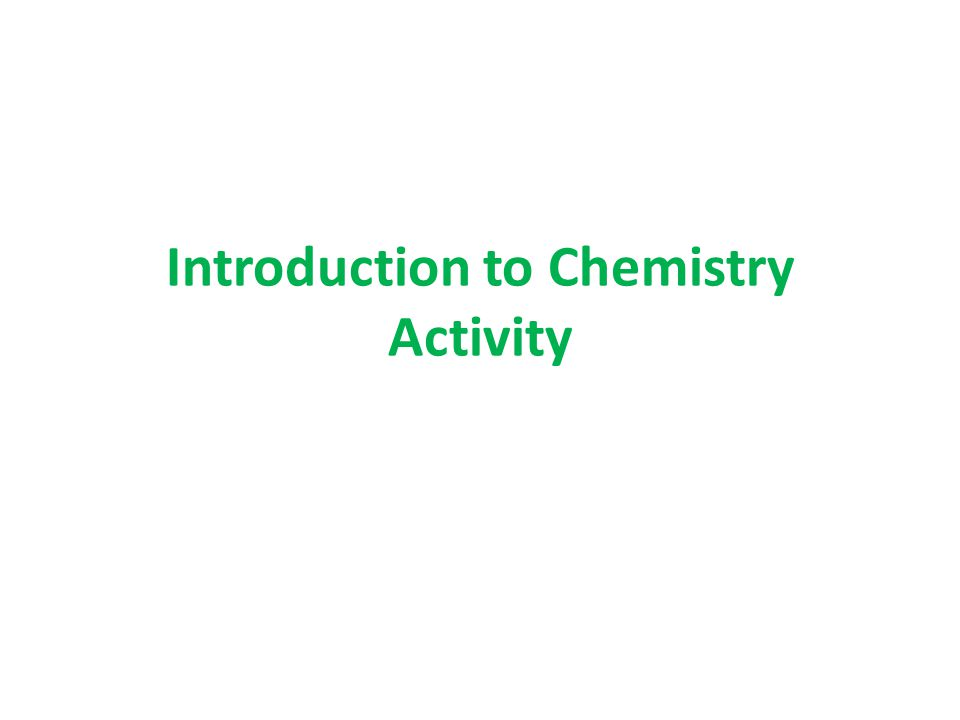 Introduction to Chemistry Activity