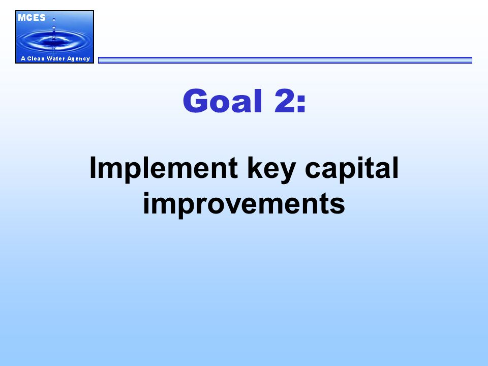 Goal 2 Major Capital Projects — Metro — Blue Lake — South Saint Paul Forcemain — Plymouth Forcemain — Shakopee Interceptor — Victoria Interceptor