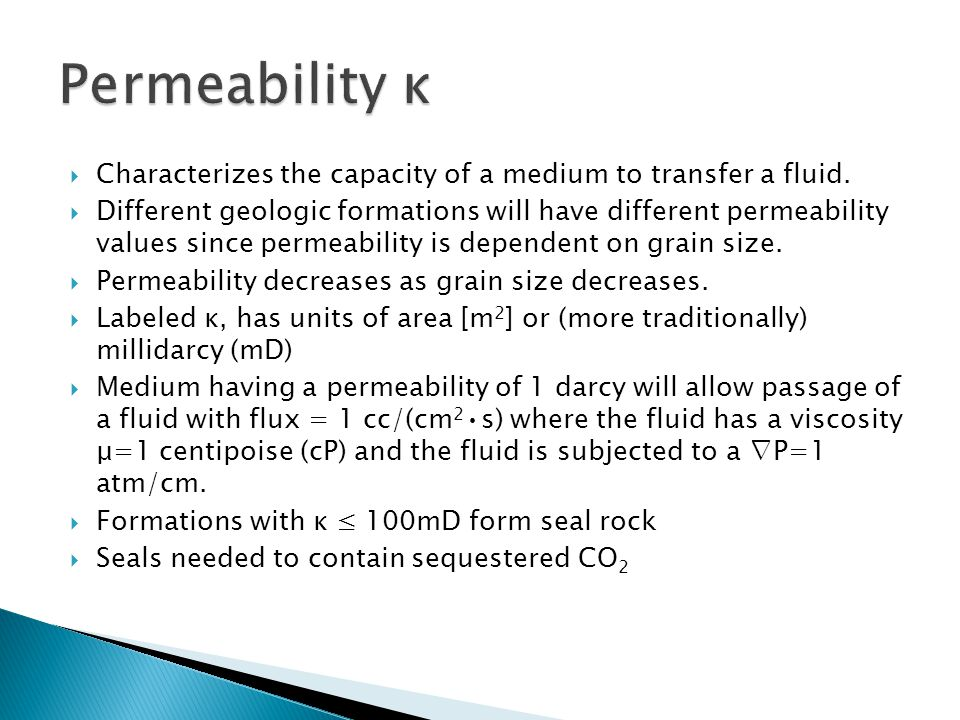  Characterizes the capacity of a medium to transfer a fluid.