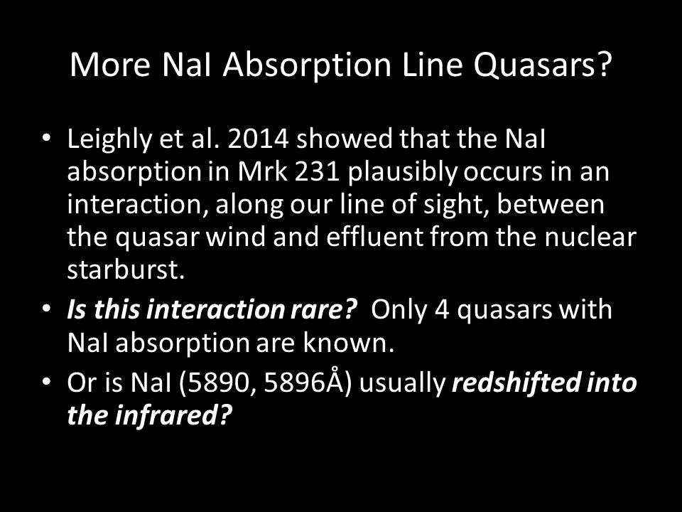 More NaI Absorption Line Quasars. Leighly et al.