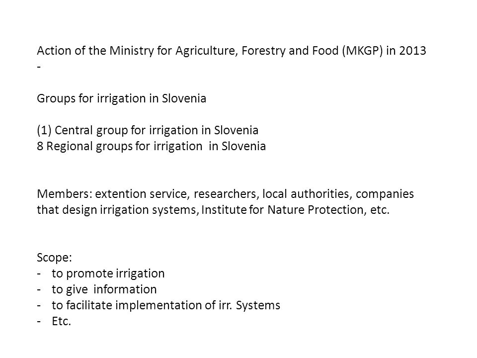 Action of the Ministry for Agriculture, Forestry and Food (MKGP) in 2013 - Groups for irrigation in Slovenia (1)Central group for irrigation in Sloven