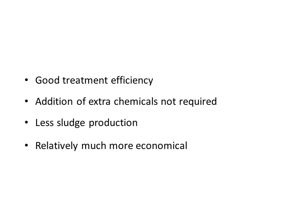 Advantages of Biological Treatment for Pharmaceutical Wastewater Good treatment efficiency Addition of extra chemicals not required Less sludge produc