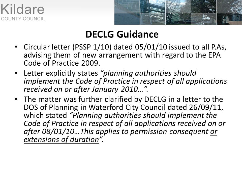 DECLG Guidance Circular letter (PSSP 1/10) dated 05/01/10 issued to all P.As, advising them of new arrangement with regard to the EPA Code of Practice 2009.