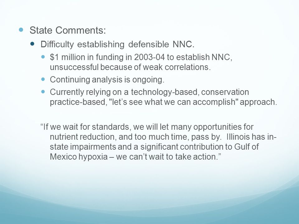 State Comments: Difficulty establishing defensible NNC.
