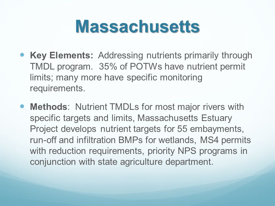 Massachusetts Key Elements: Addressing nutrients primarily through TMDL program.