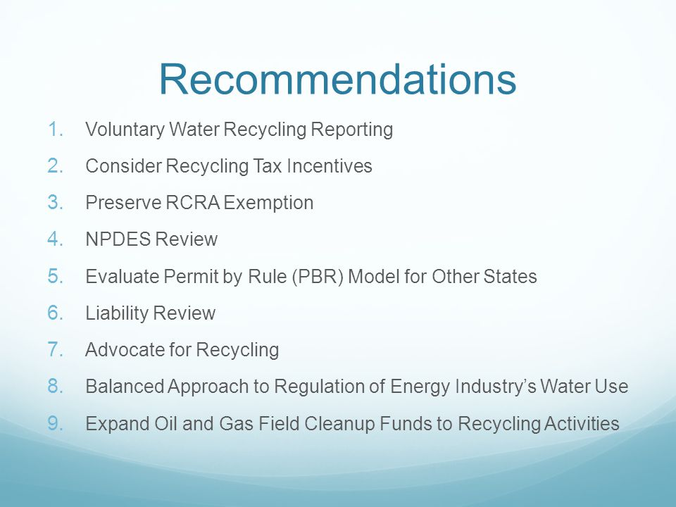 Recommendations 1. Voluntary Water Recycling Reporting 2.