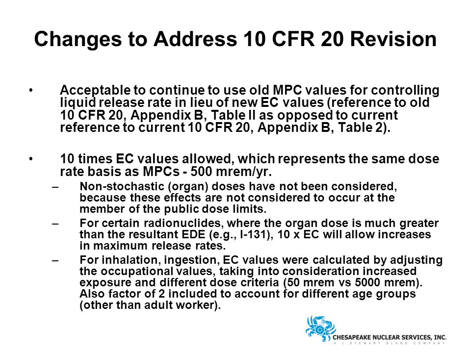 Changes to Address 10 CFR 20 Revision Acceptable to continue to use old MPC values for controlling liquid release rate in lieu of new EC values (reference to old 10 CFR 20, Appendix B, Table II as opposed to current reference to current 10 CFR 20, Appendix B, Table 2).