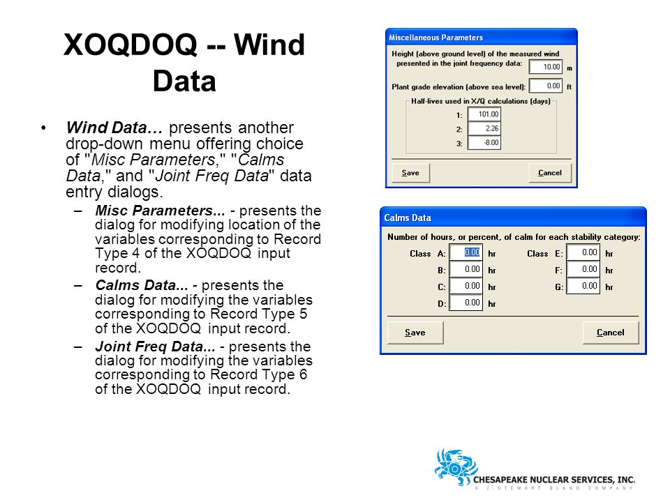 XOQDOQ -- Wind Data Wind Data… presents another drop-down menu offering choice of Misc Parameters, Calms Data, and Joint Freq Data data entry dialogs.