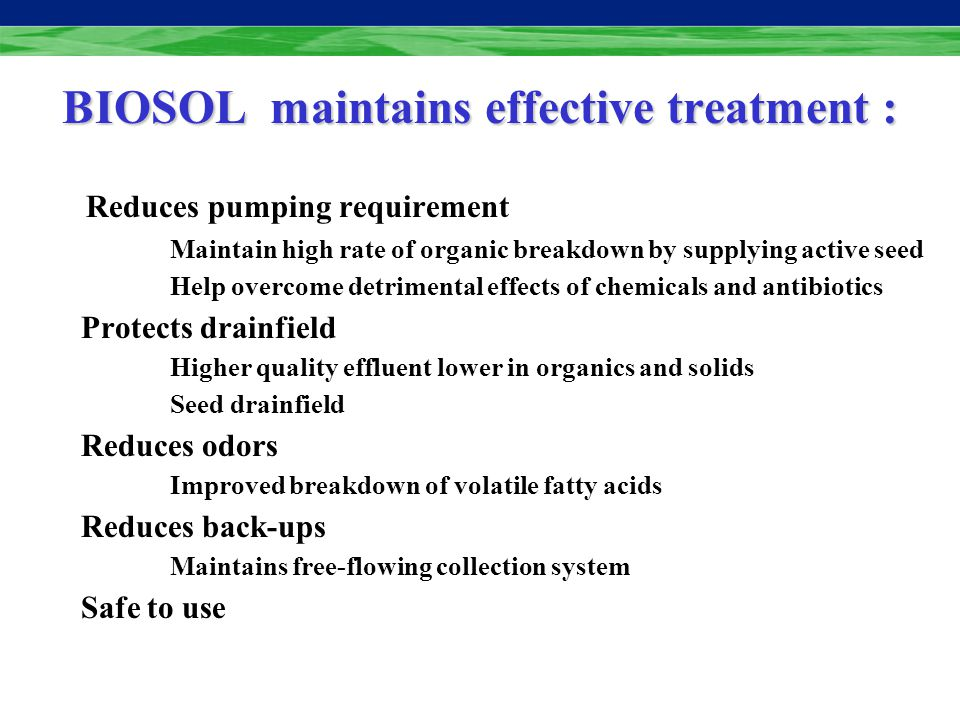 BIOSOL SEPTIKLEEN Septic Treatment Effective Safe Treats the entire system: Proactive vs.