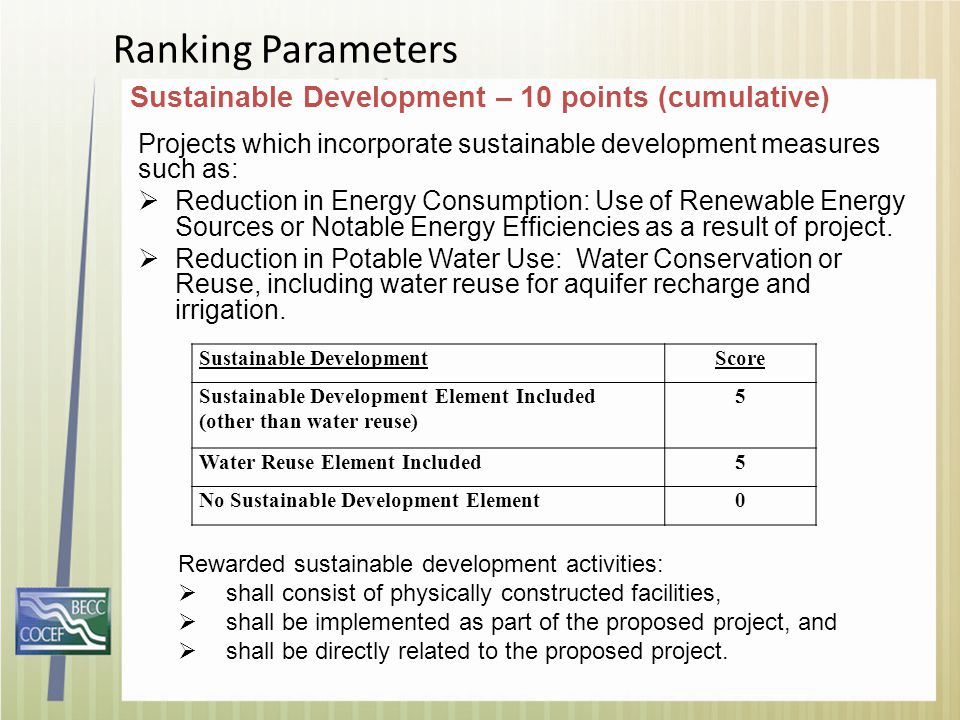 Ranking Parameters Sustainable Development – 10 points (cumulative) Rewarded sustainable development activities:  shall consist of physically constru