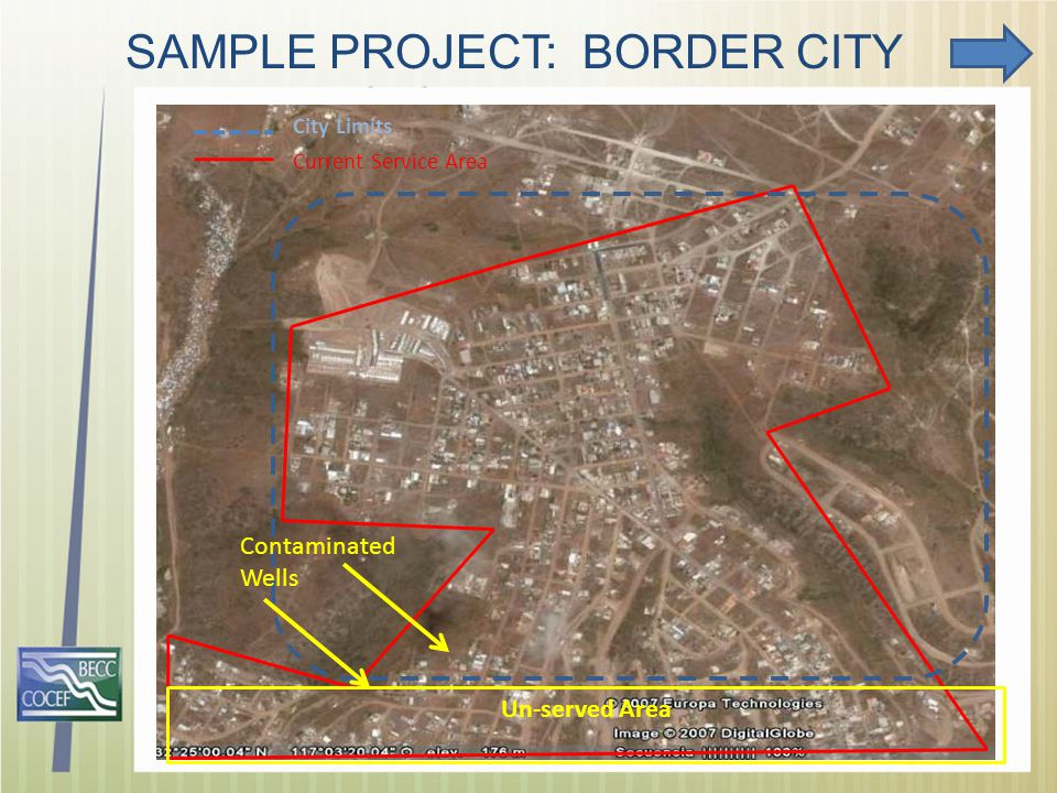 SAMPLE PROJECT: BORDER CITY Current Service Area City Limits Contaminated Wells Un-served Area