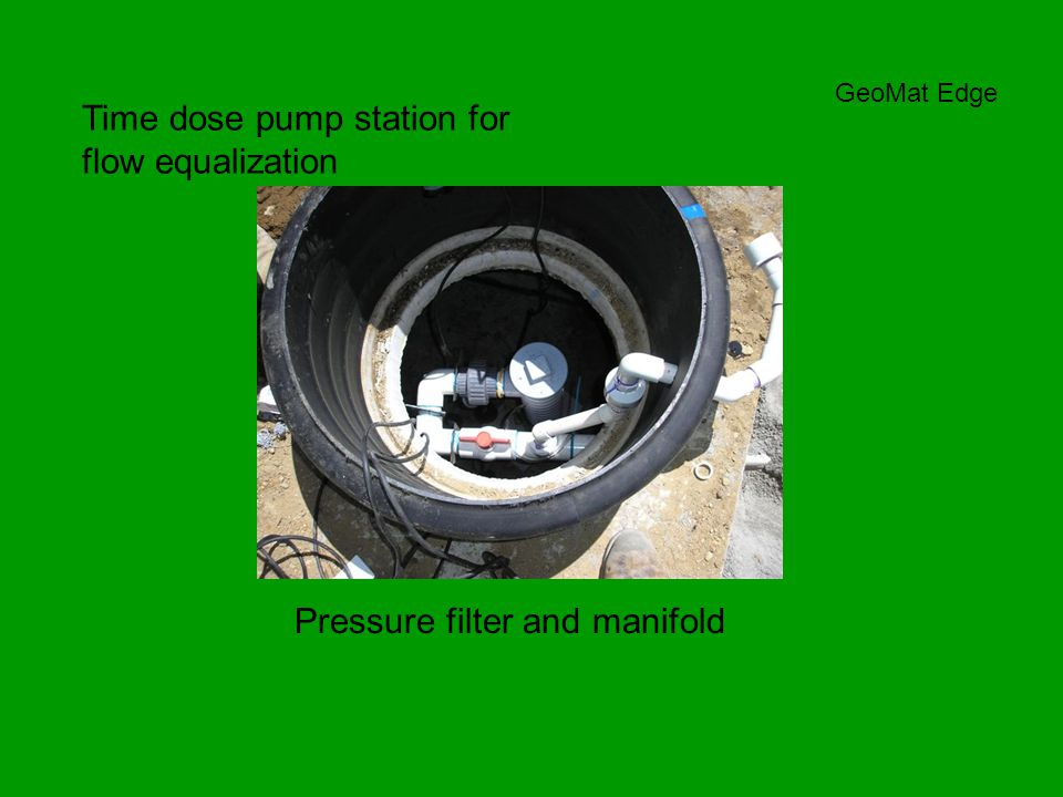 GeoMat Edge Time dose pump station for flow equalization Pressure filter and manifold