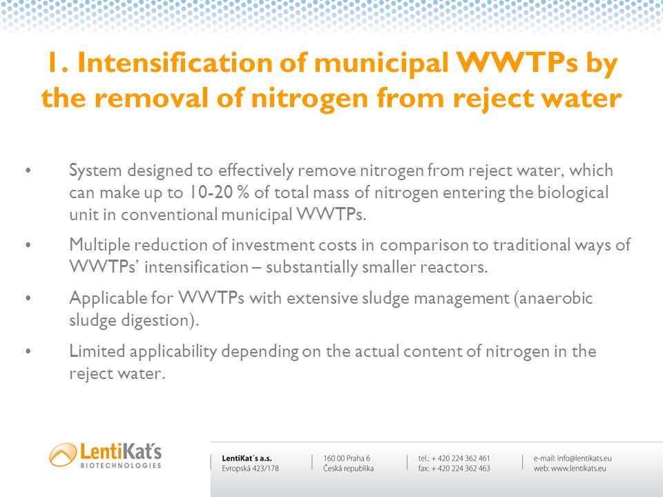 1. Intensification of municipal WWTPs by the removal of nitrogen from reject water Option 2