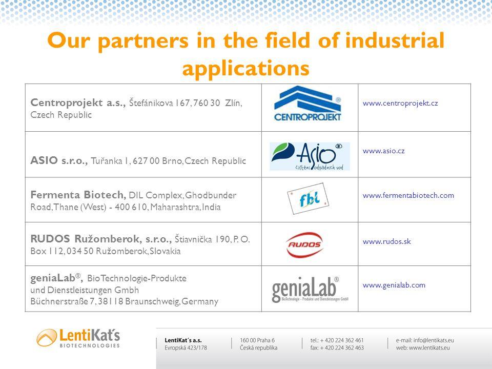 Our partners in the field of industrial applications Centroprojekt a.s., Štefánikova 167, 760 30 Zlín, Czech Republic www.centroprojekt.cz ASIO s.r.o.