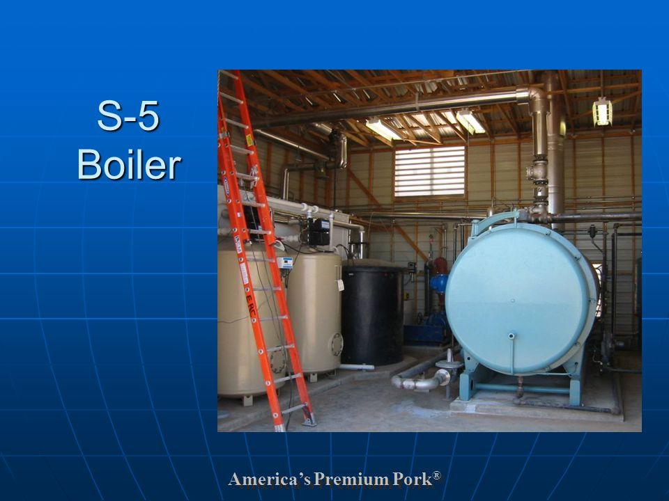America's Premium Pork ® S-5 Boiler