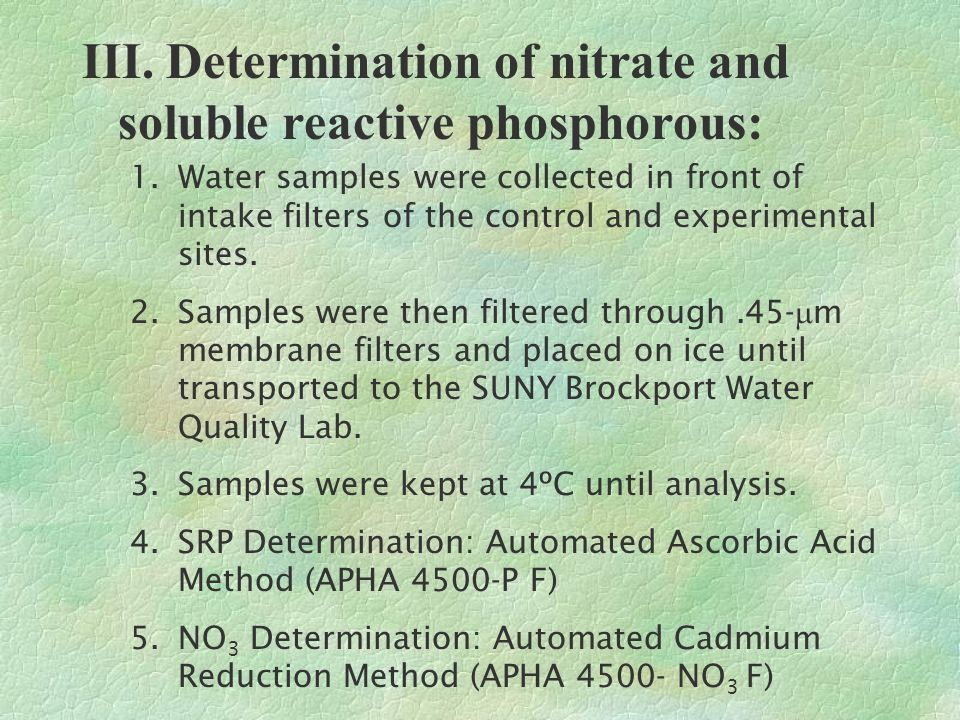 III. Determination of nitrate and soluble reactive phosphorous: 1.