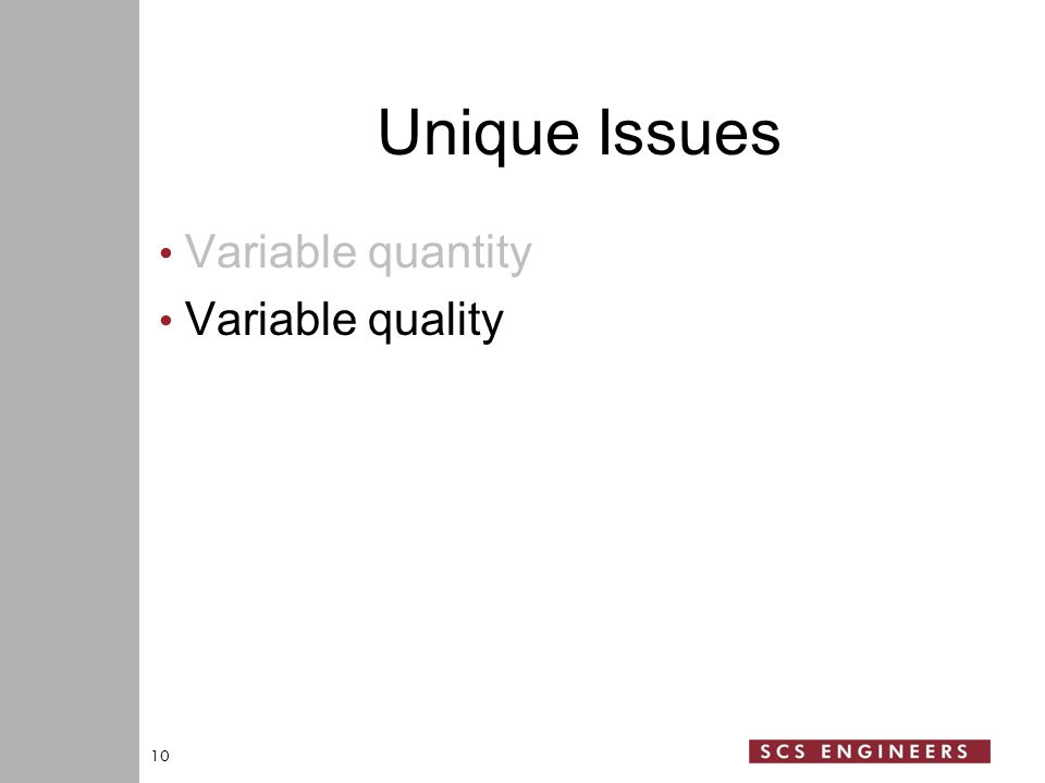 Unique Issues Variable quantity Variable quality 10