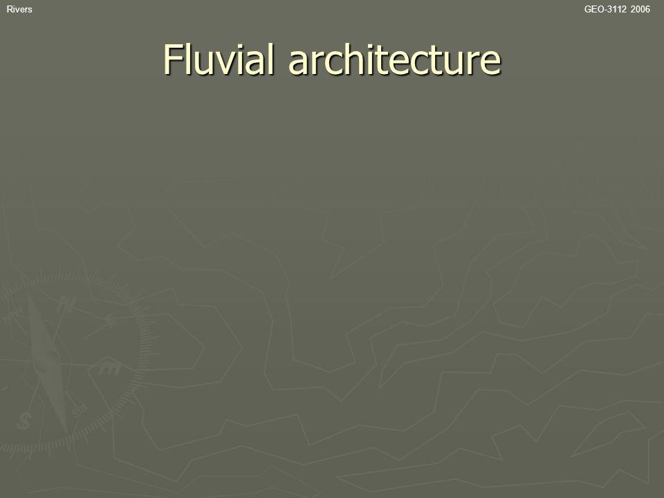 RiversGEO-3112 2006 Fluvial architecture