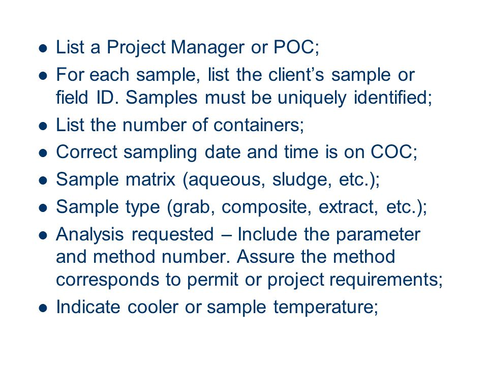 List a Project Manager or POC; For each sample, list the client's sample or field ID.