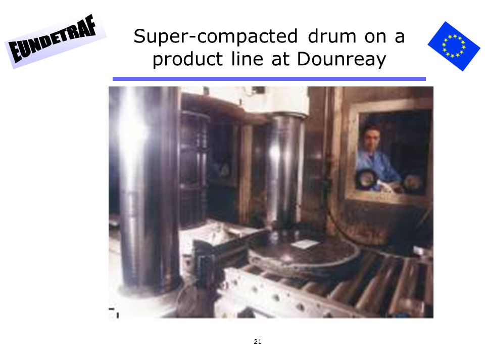 21 Super-compacted drum on a product line at Dounreay