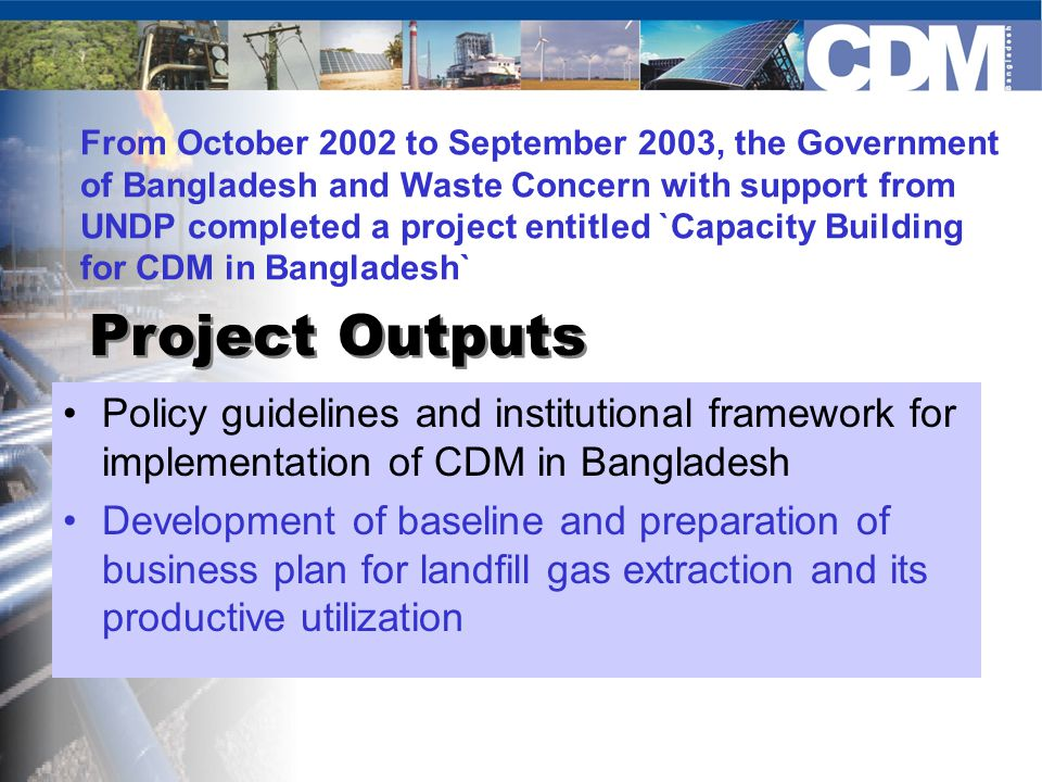 Project Concept paper/ Project Design Document Structure of DNA for Bangladesh For Approval of CDM Projects Designated National Authority For approval Proposal Rejected/ revised For Endorsement PDD cleared for validation Submitted CDM committee CDM Secretariat at DOE CDM Board