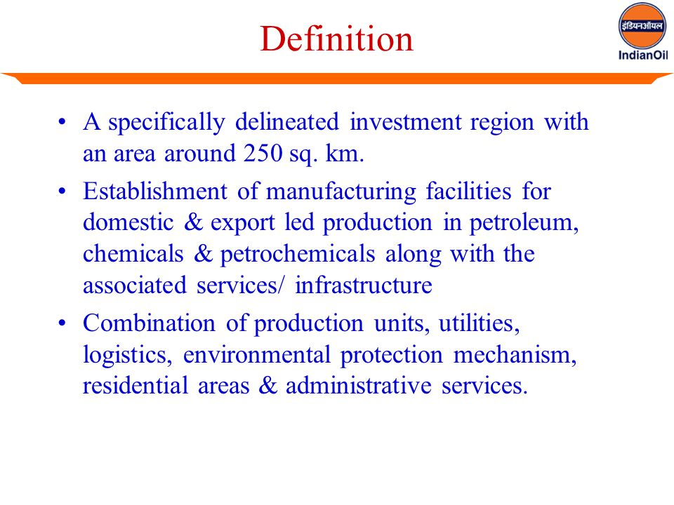 Definition A specifically delineated investment region with an area around 250 sq.