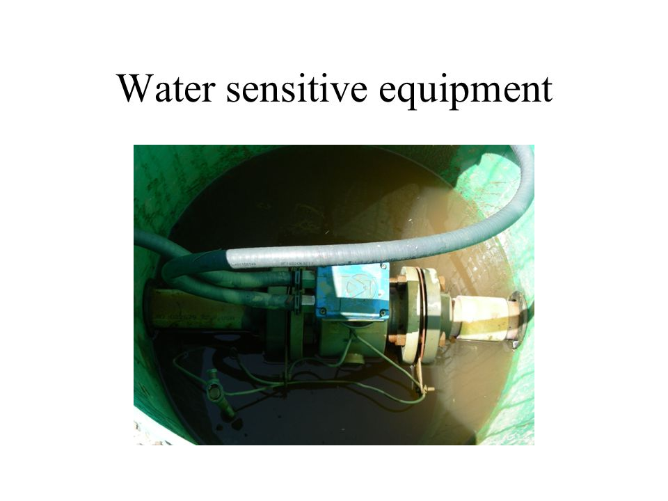 Water sensitive equipment