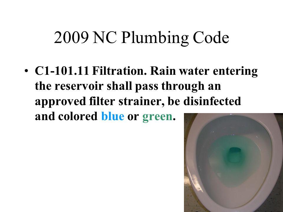 2009 NC Plumbing Code C1-101.11 Filtration.