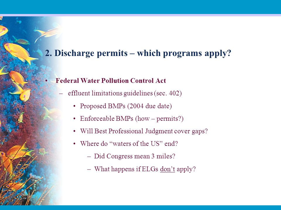 2. Discharge permits – which programs apply.
