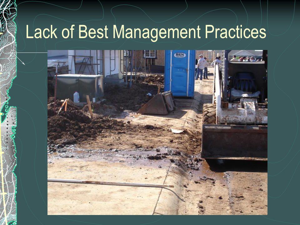 Lack of Best Management Practices