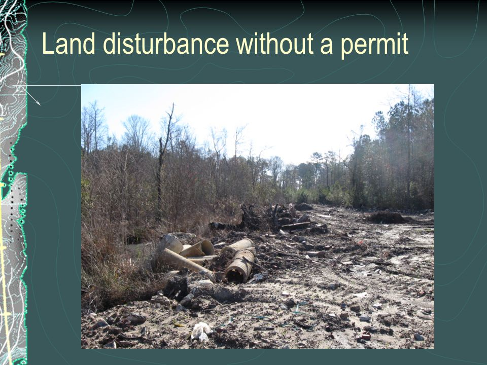 Land disturbance without a permit
