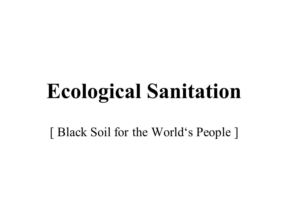 Eco-San benefits (2) Safely recovering, and reusing human wastes as soil conditioner & fertilizer offers several benefits, including: increases household food security - everybody surely can afford this fertilizer for his own gardening.