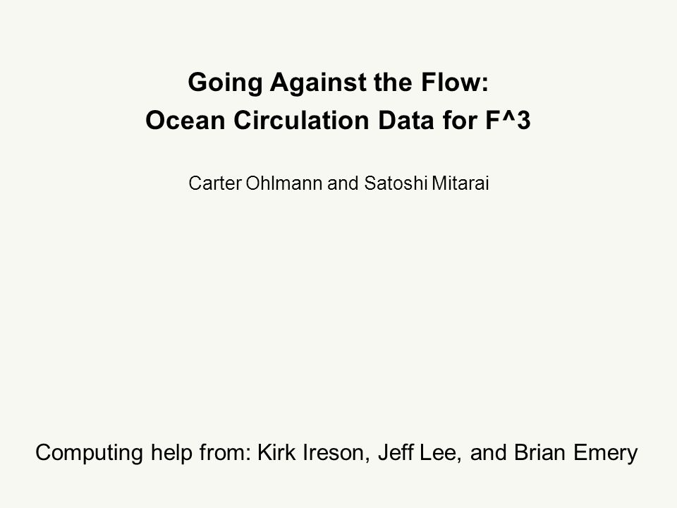 Lagrangian Ocean Circulation Drifting Buoys: - measure paths of ocean circulation - measure eddy dispersion quantities - resolve advective terms in N-S equations fate and transport of Montecito effluent Southern California Bight connectivity small scale (10 m) coastal mixing understanding the California Current System Carter Ohlmann; ICESS/UCSB