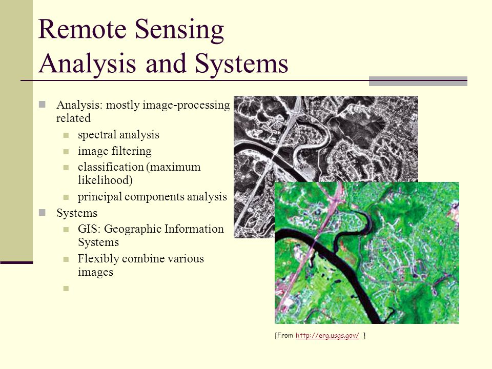Remote Sensing Applications Remote Sensing Mapping Earth's Physical Properties Prospecting for minerals and other resources Agriculture: Mapping Vegetation Urban Reconnaisance Planetary Exploration [From http://rst.gsfc.nasa.gov ]http://rst.gsfc.nasa.gov