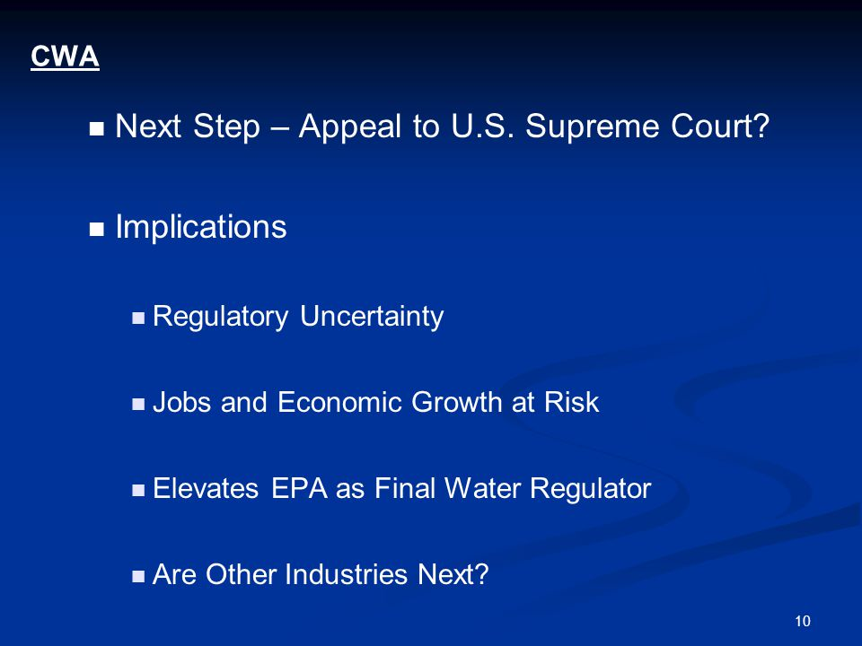 10 CWA Next Step – Appeal to U.S. Supreme Court.