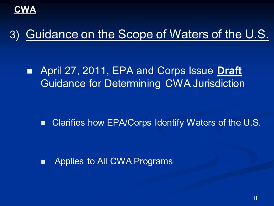 11 CWA 3) Guidance on the Scope of Waters of the U.S.