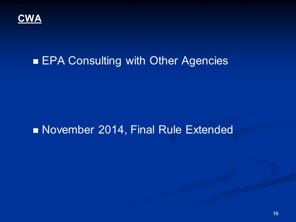 16 CWA EPA Consulting with Other Agencies November 2014, Final Rule Extended