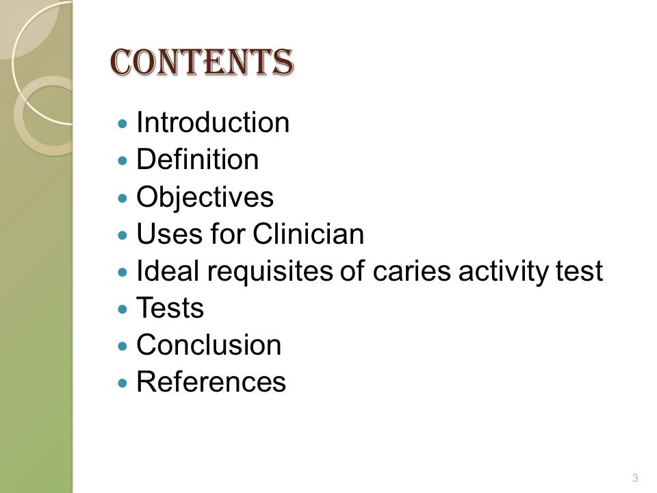 CONTENTS Introduction Definition Objectives Uses for Clinician Ideal requisites of caries activity test Tests Conclusion References 3