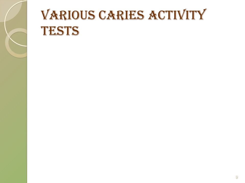 Various caries activity tests 9