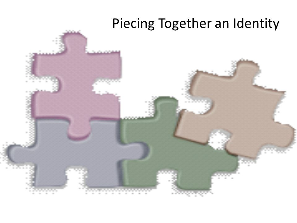 Piecing Together an Identity