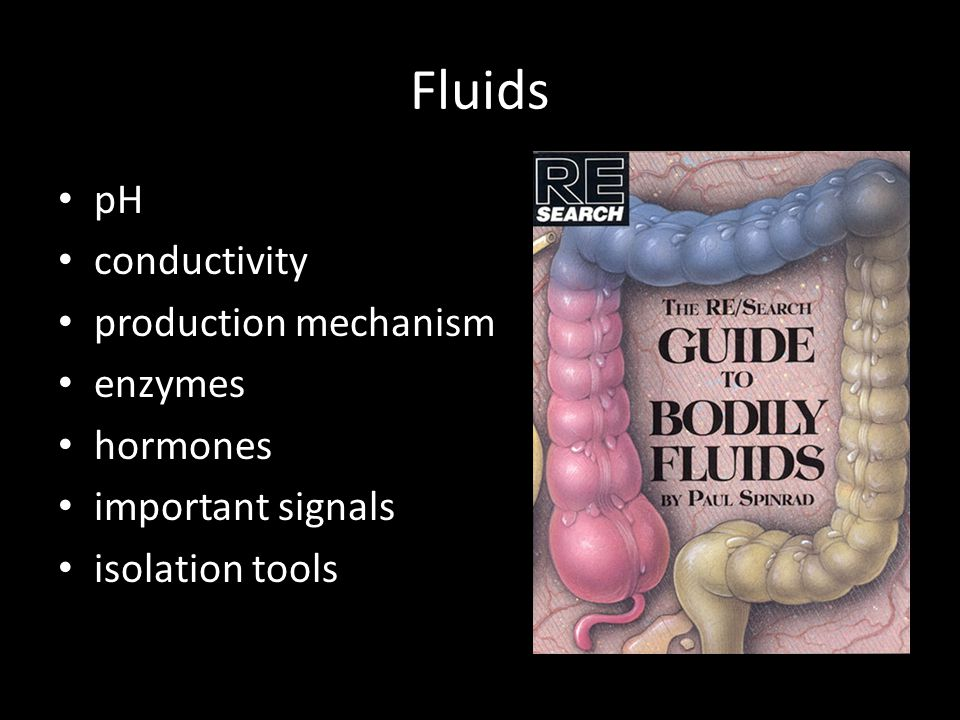 Fluids pH conductivity production mechanism enzymes hormones important signals isolation tools