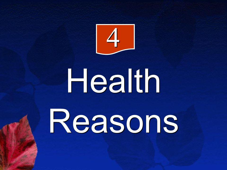 Health Reasons 4 4