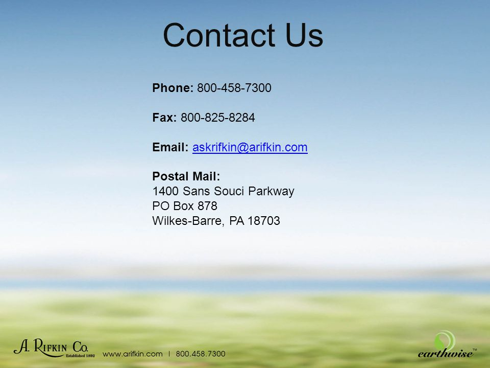 Contact Us Phone: 800-458-7300 Fax: 800-825-8284 Email: askrifkin@arifkin.comaskrifkin@arifkin.com Postal Mail: 1400 Sans Souci Parkway PO Box 878 Wil